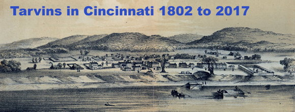 Tarvins in Cincinnati 1802 to 2017